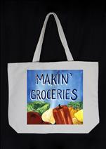 New! Makin' Groceries Tote