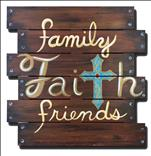 WOOD CUTOUT! Family, Faith, Friends