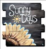 Sunny Days Wood Cutout Sign. ($35)