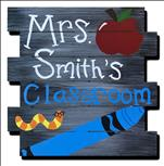 *Customize, Wood Cutout* Teacher Sign