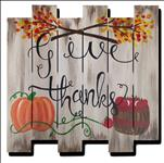 Wood Cutout!  Give Thanks - Open Class