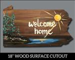 Pennsylvania Wood Cutout - Welcome Home!
