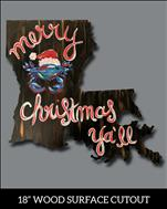 Merry Christmas Y'all!Louisiana State Wood Cutout!
