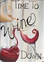 PUBLIC Class - Wine Down BIG Canvas 24X36