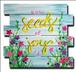 Wood Pallet Wed - Seeds of Joy $35
