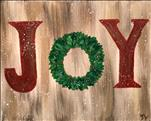 Rustic Joy Wreath (Adults 18+)