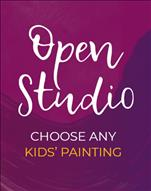 Kids Open studio! Pick your painting!!!
