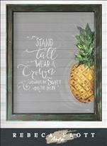 Be a Pineapple - Rebeca Flott Arts Screen Art