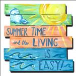 Summer is Easy (Design a Sign, ALL AGES)