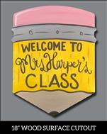 Teachers!  Customize your very own Class Sign!