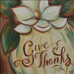 Give Thanks, 16x20, 12x12  or Shiplap surface