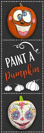 Paint a Pumpkin! Family Day Event 7&Up - BYOP