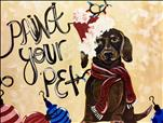 HOLIDAY PAINT YOUR PET~Custom 3 Hour Class