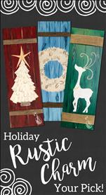 Holiday Rustic Charm: 3 Choices!