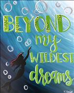 The Little Mermaid - Beyond my Wildest Dreams, 12+