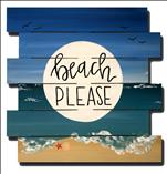 Beach Please Wood Pallet (Adults 18+)