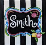 Striped Rose Name Plaque (12x12 $30 Ages 10+)