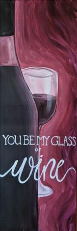 Be My Glass of Wine *Double Paint Points*