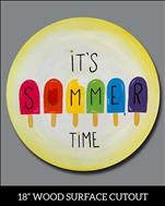 WOODEN CUTOUT: It's Summer Time! (AGES 10+)