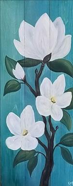 Magnolia Bliss! on a Real Wood Board or  Canvass!