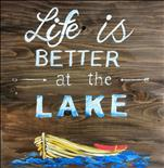 Life is Better at the Lake Real Wood Board