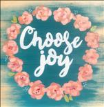 Choose Joy Real Wood Board