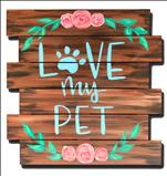Wood Pallet, Love My Pet!