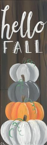 Hello Fall Stacked Pumpkins 10x30