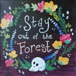 Stay Out of the Forest on 12 x 12 Canvas