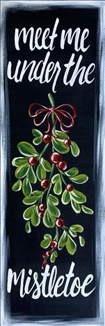 Farmhouse Mistletoe *10x30*