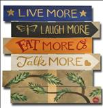 Live, Laugh, Eat & Talk More - or YOUR Words