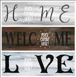"Signs of ... Home, Love, or Welcome w/3 6"" cutouts"