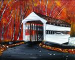 **Don't Miss Out** Autumn Covered Bridge LOCAL ART