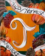 Happy Harvest  16X20 NEW ART! 14+