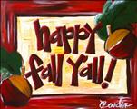 Happy Fall Y'all - Open Class