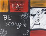 Eat Drink and Be Scary (OPEN)