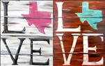 Home/Love Texas - Pick Your Shape, Word and Colors