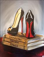 *NEW ART* Powerful in your Louboutins!