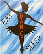 Eat Sleep Dance! All Ages Welcome!