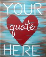 Say It With Love ~ Personalize your own painting.