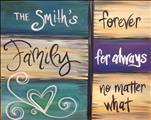 Family Forever *Painting with a Purpose*