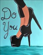 Do You - Custom Color Heels