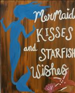 Mermaid Kisses-All ages Welcome!